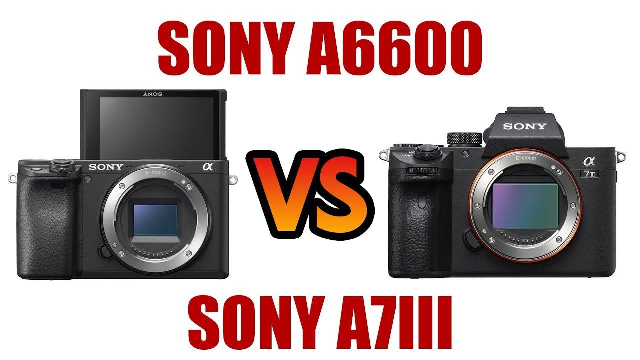 So sánh Sony A6600 với Sony A7 Mark IIISo sánh Sony A6600 với Sony A7 Mark III