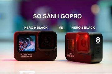 So sánh GoPro Hero 8 và GoPro Hero 9
